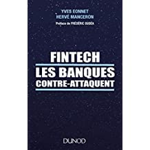 Fintech les banques contre-attaquent (Hors Collection) (French Edition)
