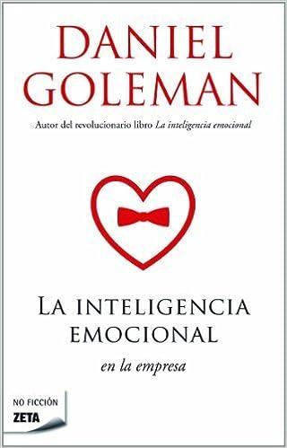 Book La inteligencia emocional en la empresa (Spanish Edition) (Zeta No Ficcion) by Daniel Goleman (2011)
