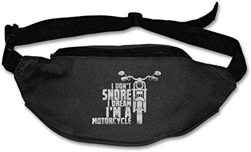 I Don 't Snore I Dream I' m A MotorCyle Bikerユニセックスアウトドアファニーパックバッグベルトバッグスポーツウエストパック