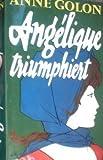 Angelique Triumphiert: Roman