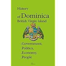 History of Dominica, British Virgin Island: Government, Politics, Economy, People