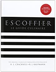 Escoffier: The Complete Guide to the Art of Modern Cookery, Revised