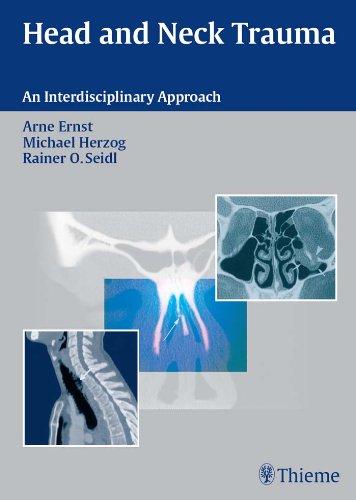 Head and Neck Trauma An Interdisciplinary Approach (1st 2006) [Ernst, Herzog & Seidl]