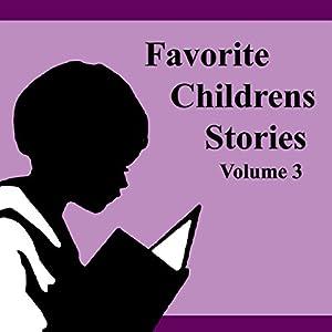 Favorite Children's Stories, Book 3 Audiobook