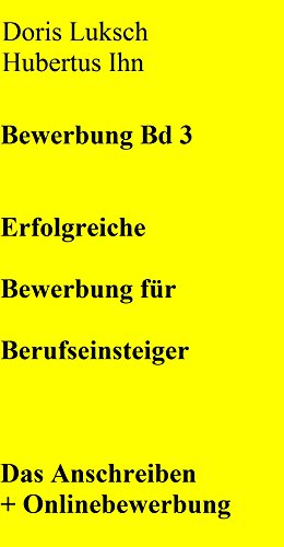 Bewerbung Fur Berufseinsteiger Bewerbung Fur Berufsanfanger German