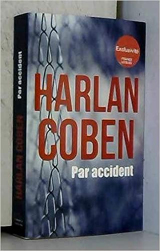 Amazon Fr Par Accident Harlan Coben Livres