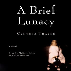 A Brief Lunacy Audiobook