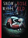 Snow White and Rose Red[SNOW WHITE & ROSE RED][Hardcover]