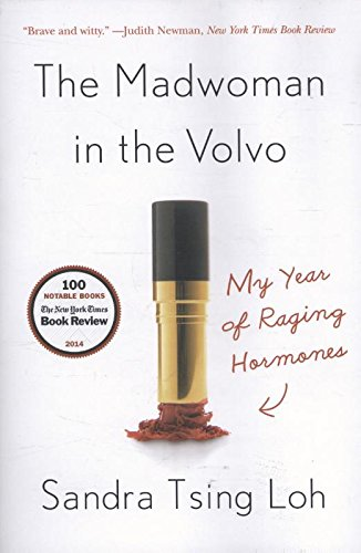the-madwoman-in-the-volvo-my-year-of-raging-hormones
