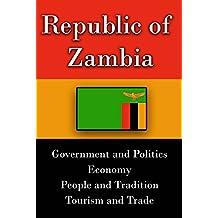 History and culture of Zambia, government, Zambia economy, Zambia: Information on Zambia, Zambia tourism