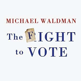 Amazon com: The Fight to Vote (Audible Audio Edition): Michael