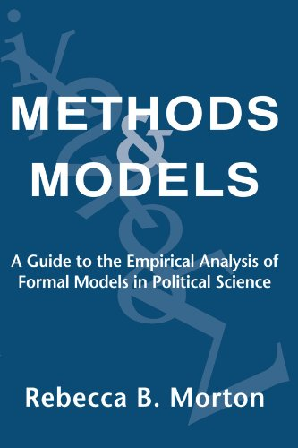 Methods and Models: A Guide to the Empirical Analysis of Formal Models in Political Science