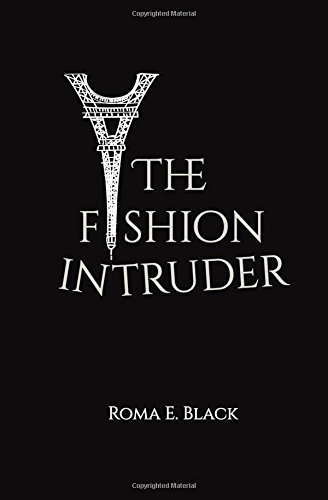 The Fashion Intruder: A real page turner for all fashion, ballet and football lovers from a posh attorney ranked in the Chambers and Partners PDF