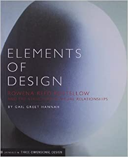 elements of design rowena reed kostellow and the structure of