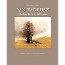 Pan Tadeusz: The Last Foray in Lithuania