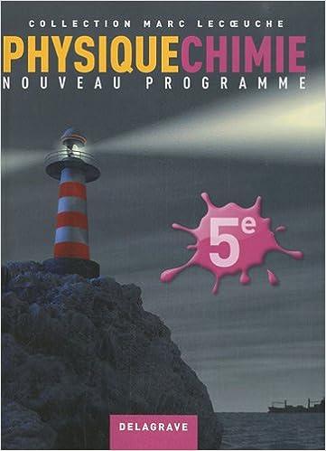 En ligne téléchargement Physique Chimie 5e pdf ebook