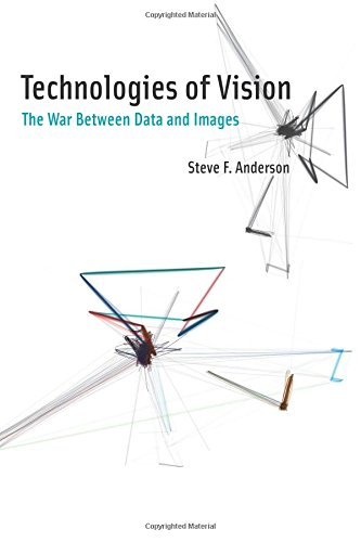 Technologies of Vision: The War Between Data and Images (MIT Press)