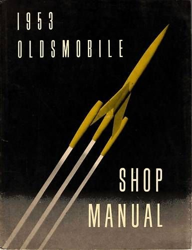 1953 OLDSMOBILE FACTORY REPAIR SHOP & SERVICE MANUAL - INCLUDES: Deluxe 88 (Eighty-eight) series, Super 88 series, and 98 series. OLDS 53
