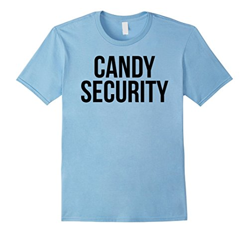 Mens Candy Security Shirt Funny Mom or Dad Halloween Costume Tee Large Baby Blue