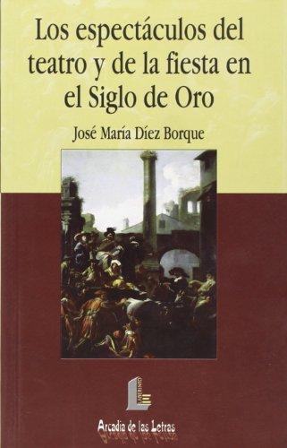 Descargar Libro Espectáculos Del Teatro Y De La Fiesta…, Los José María Díez Borque