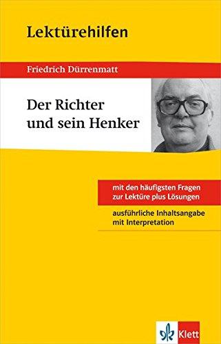 klett-lektrehilfen-friedrich-drrenmatt-der-richter-und-sein-henker-klasse-8-10-interpretationshilfe-fr-die-schule