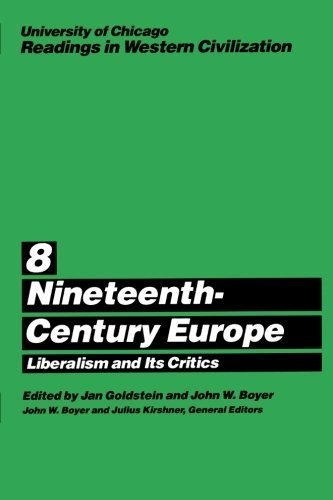 University of Chicago Readings in Western Civilization, Volume 8: Nineteenth-Century Europe: Liberalism and its Critics - Chicago In Shopping Best Mall
