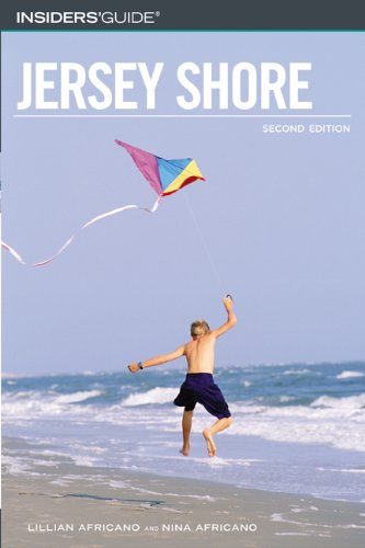 Insiders' Guide to the Jersey Shore, 2nd (Insiders' Guide Series) PDF
