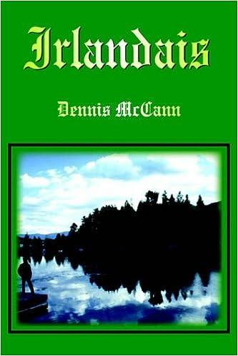 Irlandais by Dennis McCann (2005-08-30)