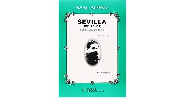 Isaac Albéniz: Sevilla Sevillanas , Suite Española Op.47 No.3 para ...