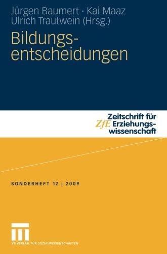 Bildungsentscheidungen (Zeitschrift für Erziehungswissenschaft - Sonderheft) (German Edition)