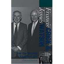 Francis Crick and James Watson: And the Building Blocks of Life (Oxford Portraits in Science) (English Edition)