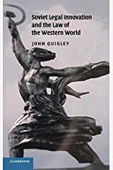 Soviet Legal Innovation and the Law of the Western World by John Quigley (2007-09-10) Hardcover
