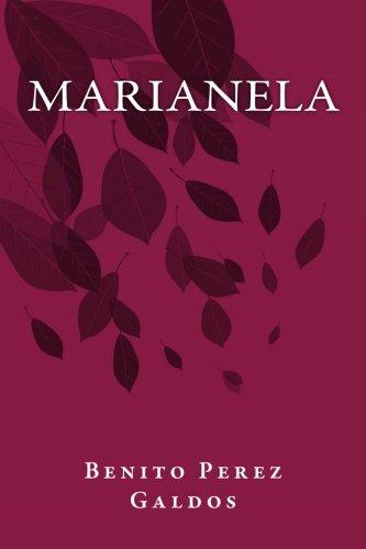Marianela (Spanish Edition) [Benito Perez Galdos] (Tapa Blanda)