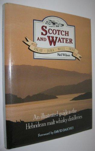 Isle Of Skye Scotch - Scotch and Water: Islay, Jura, Mull, Skye