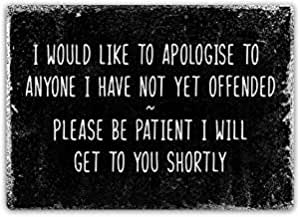 """Metal Sign 8"""" x 12"""" Aluminum Sign Apologise Not Offended Iron Poster Painting Tin Sign Vintage Wall Decor for Cafe Bar Pub Home Beer Decoration Crafts Retro Vintage Sign"""