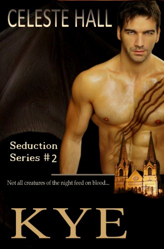 Kye (Seduction Book 2)