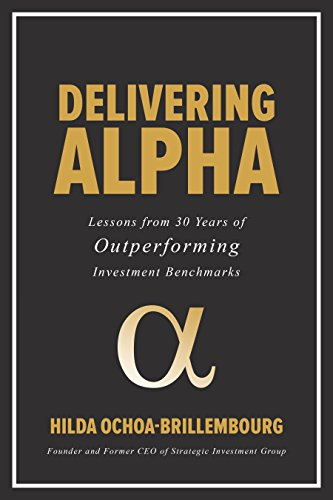 Delivering Alpha: Lessons from 30 Years of Outperforming Investment Benchmarks by McGraw-Hill Education