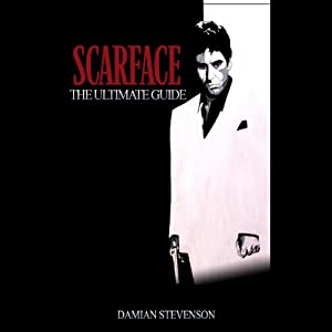 Scarface: The Ultimate Guide Audiobook