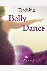 Teaching Belly Dance Paperback