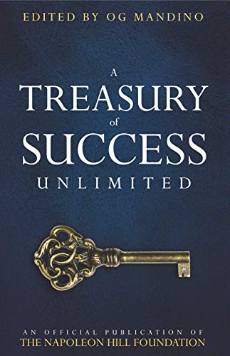 A Treasury of Success Unlimited : An official publication of THE NAPOLEON HILL FOUNDATION