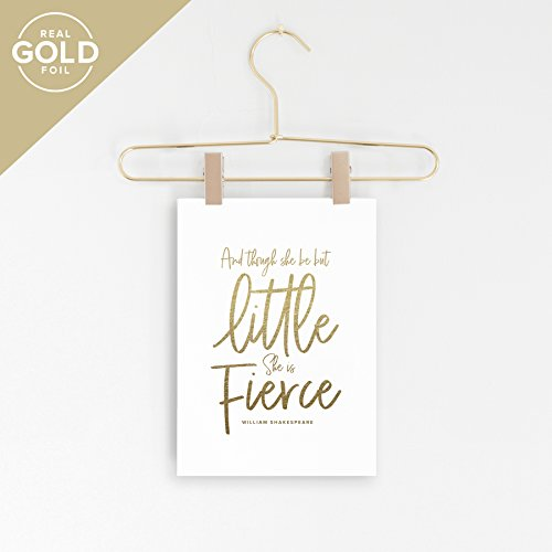 Though She Be But Little She Is Fierce Wall Art, Wall Decor, Inspirational Quotes, Gold Foil Sign, Motivational Design For Living Room, Bedroom or Nursery, 5x7 Print — from Bliss Paper Boutique (Bliss Wall Art)