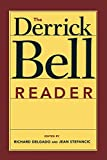 img - for The Derrick Bell Reader (Critical America) book / textbook / text book