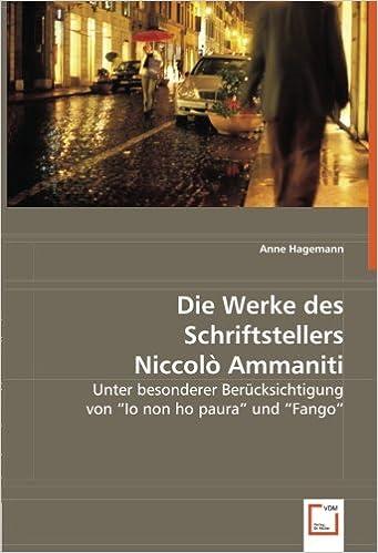 Book Die Werke des Schriftstellers Niccolò Ammaniti: Unter besonderer Berücksichtigung von