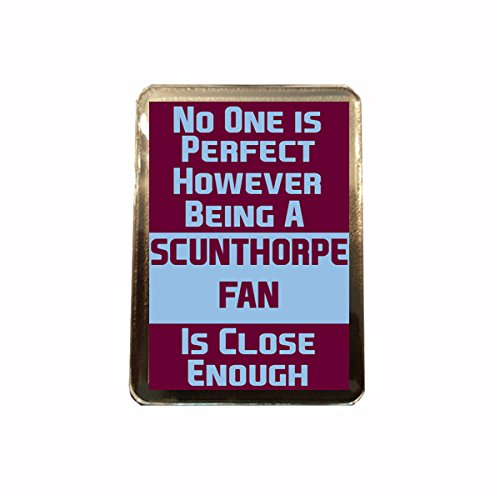 fan products of Scunthorpe United F.C - No One is Perfect Fridge Magnet