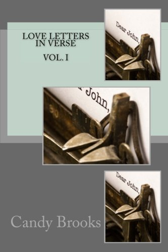 Download Love Letters In Verse: Vol. I (Volume 1) ebook
