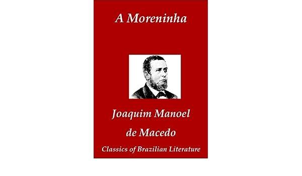 A Moreninha (Classics of Brazilian Literature Livro 36) (Portuguese Edition)