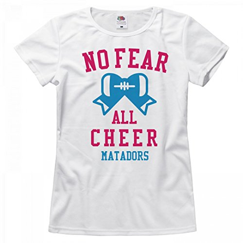 FUNNYSHIRTS.ORG No Fear All Cheer Matadors: Misses Relaxed Fruit of The Loom T-Shirt