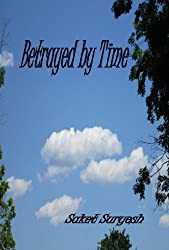 Betrayed By Time (English Edition)