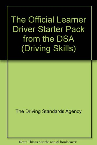 The Official Learner Driver Starter Pack from the DSA