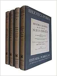 HISTORIA GENERAL DE LAS COSAS DE NUEVA ESPAÑA 4 Tomos OBRA COMPLETA: Amazon.es: Fr. Bernardino De Sahagun - Angel María Garibay K: Libros